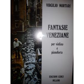 Mortari - Fantasie Veneziane per violino e pianoforte