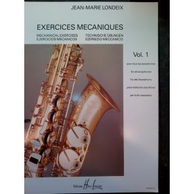 Jean Marie Londeix - Exercices mecanique vol 1