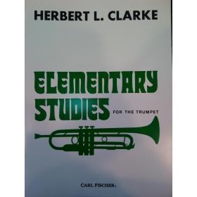 Herbert L.Clarke – elementary studies fort the trumpet