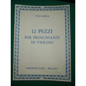 Aprea - 12 pezzi per principianti di violino