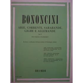 Bononcini - Arie,correnti,sarabande,gighe e allemande