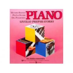James Bastien- Piano livello preparatorio