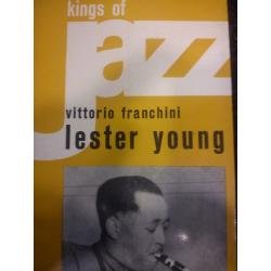 Franchini - King of Jazz - Lester Young