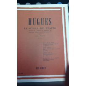 Hugues – la scuola del flauto op 51(tutti i gradi dall 1 al 5)