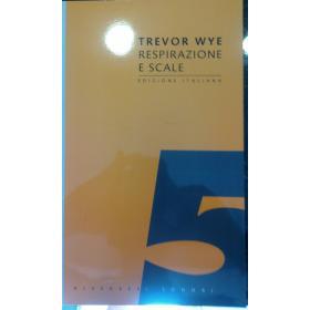 Trevor wye – Respirazione e scale