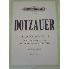 Justus Johann Friedrich Dotzauer – Violoncello Schule (Vol. 1)