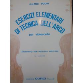 Aldo Pais – Esercizi Elementari di Tecnica dell'Arco per Violoncello