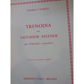 Andrea Talmelli – Trenodia per Salvador Allende. Per Violoncello e Pianoforte