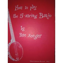 Peter Seeger – How to play the 5-string banjo