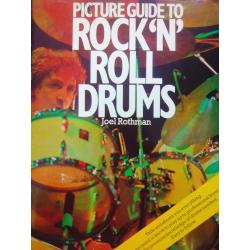 Joel Rothman – Picture guide to rock' n roll drums