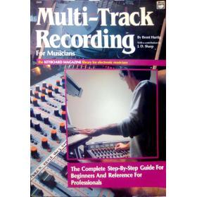 Usato: Brent Hurtig – Multi -track Recording