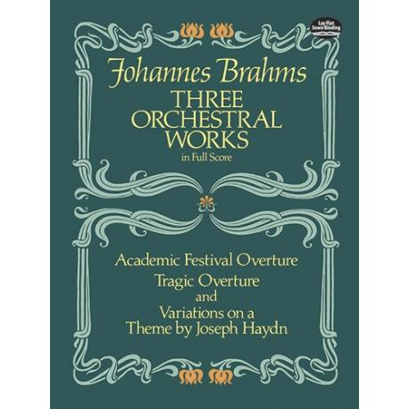 Brahms - three orchestral works