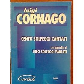Luigi Cornago - cento solfeggi cantati