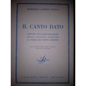 Roberto Gorini Falco - Il Canto Dato