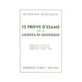 Ottorino Gentilucci - 13 Prove D'Esame per la Licenza di Solfeggio
