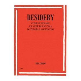 Gianni Desidery - Come Superare L'Esame di Licenza di Teoria e Solfeggio