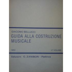Bellucci - Guida alla costruzione musicale 2 volume