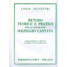 Loris Silvestri - Metodo Teorico e Pratico per lo Studio del Solfeggio Cantato.
