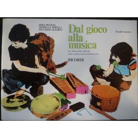 Mira Pratesi, Mariella Sorelli, Riccardo Allorta - Dal Gioco alla Musica (Secondo Fascicolo).