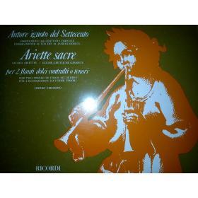 AAVV - autore ignoto del settecento - Ariette sacre- per 2 flauti dolci contralti o tenori