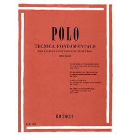 Enrico Polo - Tecnica Fondamentale per Violino.